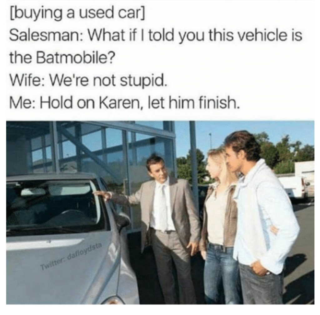 Used Car Salesman Meme